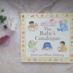 The Baby's Catalogue by Janet & Allan Ahlberg