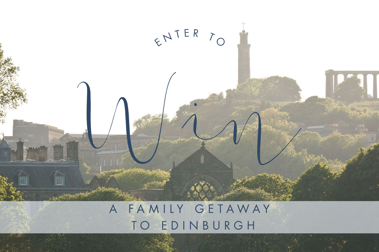 Win a weekend in Edinburgh